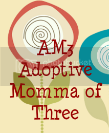 Adoptive Momma of Three